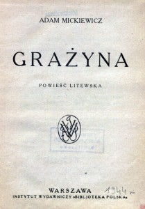 """11 pav. Mickiewicz, Adam. """"Grażyna"""" : powieść litewska (Warszawa, 1944)"""