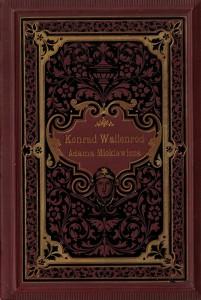 """14 pav. Mickiewicz, Adam. """"Konrad Wallenrod : powieść historiczna z dziejów litewskich i pruskich"""" (Lwow, 1890)."""