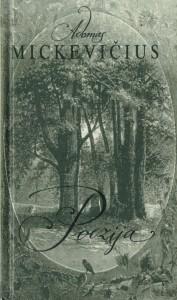 """17 pav. Mickiewicz, Adam. """"Poezija = Poezja : sonetai, Krymo sonetai, baladė"""" (Vilnius, 1998)."""
