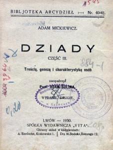 """23 pav.Mickiewicz, Adam. """"Dziady"""" : część III : treścią, genezą i charakterystyką osób  (Lwow, 1930)."""