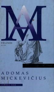 """29 pav. Mickiewicz, Adam. """"Vėlinės"""" : poema (Vilnius, 1998)."""