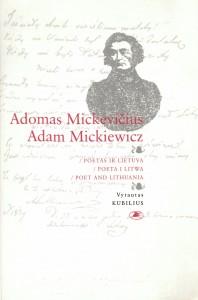 5 pav. Kubilius, Vytautas. Adomas Mickevičius (Vilnius, 1998).