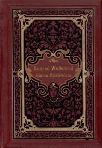 23 pav. Mickiewicz, Adam. Konrad Wallenrod : powieść historiczna z dziejów litewskich i pruskich. -Lwow, 1890.