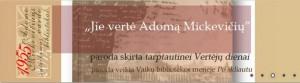 22 pav. Bibliotekoje nuolat rengiamos parodos, skirtos Adomui Mickevičiui